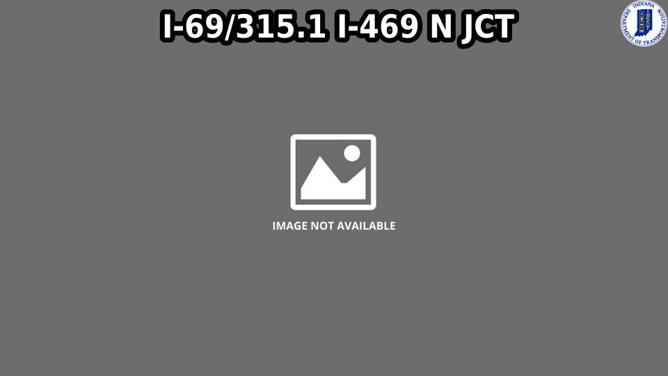 I-69 NORTH JUNCTION WITH I-469 CAM
